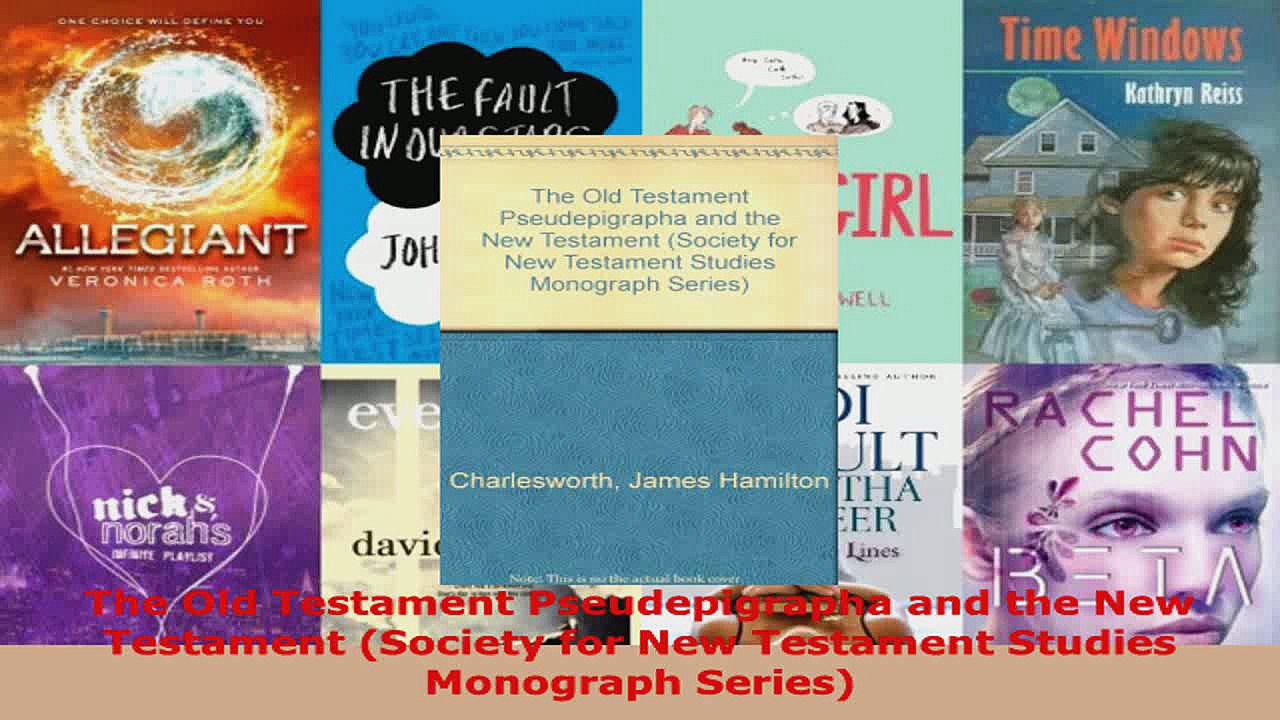 Read  The Old Testament Pseudepigrapha and the New Testament Society for New Testament Studies EBooks Online
