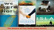 Download  The Shadow of Your Smile Deep Haven Ebook Free
