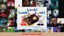 PDF Download  Look Look Look Read Online