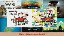 Read  Maisy Big Maisy Small PDF Online