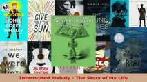 Read  Interrupted Melody  The Story of My Life EBooks Online