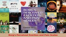 Download Book Borg s Perceived Exertion and Pain Scales PDF