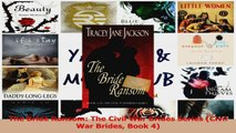 Read  The Bride Ransom The Civil War Brides Series Civil War Brides Book 4 Ebook Free