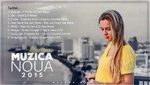 Muzica Noua Romaneasca Aprilie 2015 Romanian Dance Music Mix 2015