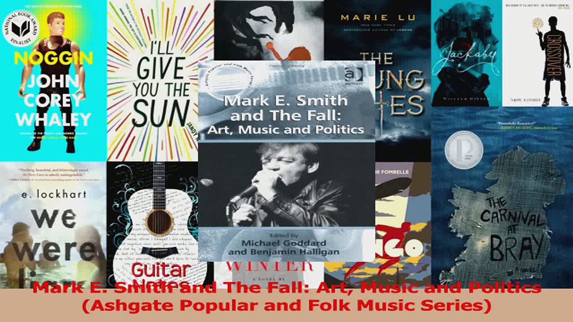 PDF Download  Mark E Smith and The Fall Art Music and Politics Ashgate Popular and Folk Music Series
