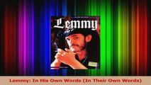 PDF Download  Lemmy In His Own Words In Their Own Words Download Online