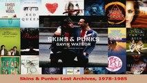 PDF Download  Skins  Punks Lost Archives 19781985 Download Full Ebook
