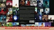 PDF Download  The Hip Hop Movement From RB and the Civil Rights Movement to Rap and the Hip Hop PDF Online