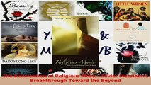 PDF Download  The Reinvention of Religious Music Olivier Messiaens Breakthrough Toward the Beyond Download Online