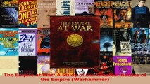 Read  The Empire at War A Study of the Greatest Battles of the Empire Warhammer Ebook Free