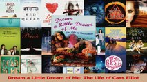 PDF Download  Dream a Little Dream of Me The Life of Cass Elliot PDF Online