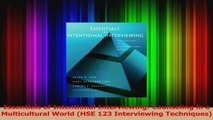 Essentials of Intentional Interviewing Counseling in a Multicultural World HSE 123 Download