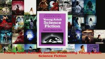 Download  Young Adult Authors Series Presenting Young Adult Science Fiction PDF Free