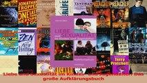Lesen  Liebe und Sexualität im Kindes und Jugendalter Das große Aufklärungsbuch Ebook Frei