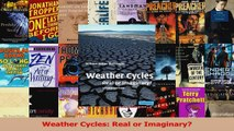 Download  Weather Cycles Real or Imaginary PDF Free