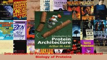 Download  Introduction to Protein Architecture The Structural Biology of Proteins PDF Online