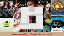 Download  Loves Sacrifice Revels Plays MUP EBooks Online