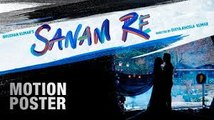 Sanam Re (Motion Poster) Full HD