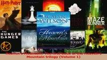 Lesen  Heavens Mountain The first book of the Heavens Mountain trilogy Volume 1 Ebook Frei