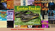 PDF Download  Garter Snakes World of Reptiles Read Online
