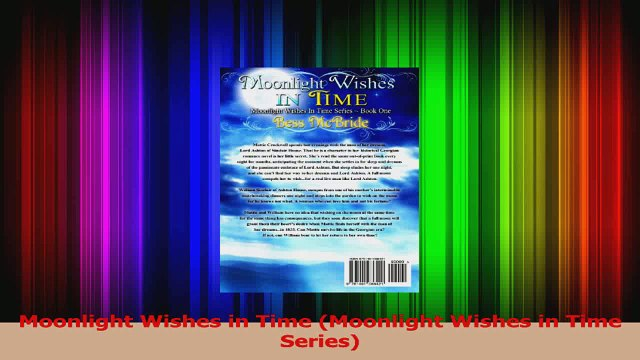 Download  Moonlight Wishes in Time Moonlight Wishes in Time Series Ebook Free