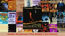 Download  Daddy Morebucks The Daddys Girl Series PDF Free