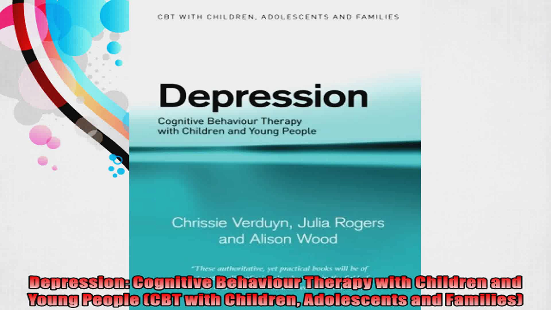 Depression Cognitive Behaviour Therapy with Children and Young People CBT with Children