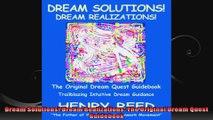 Dream Solutions Dream Realizations The Original Dream Quest Guidebook