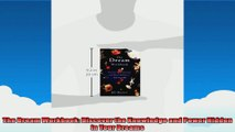The Dream Workbook Discover the Knowledge and Power Hidden in Your Dreams