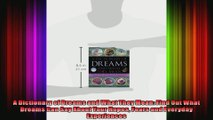 A Dictionary of Dreams and What They Mean Find Out What Dreams Can Say About Your Hopes