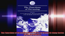 The Functions of Dreaming Suny Series in Dream St Suny Series in Dream Studies