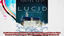 Lucid Dreaming A Guide to Lucid Dreaming and How to Take Control of Your Dreams The