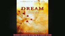 Dream Culture Bringing Dreams to Life