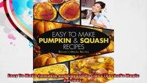 Easy To Make Pumpkin and Squash Recipes Rachels Magic Recipes