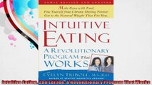 Intuitive Eating 2nd Edition A Revolutionary Program That Works