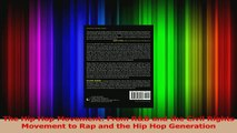 PDF Download  The Hip Hop Movement From RB and the Civil Rights Movement to Rap and the Hip Hop Read Full Ebook