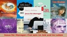 Download  Jesus für Manager Frei sein im Job und im Leben PDF Frei