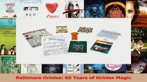 Download  Baltimore Orioles 60 Years of Orioles Magic Ebook Free