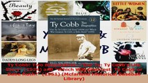 Ty Cobb Two BiographiesOur Ty Ty Cobbs Life Story 1924 and Which Was Greatest Ty Read Online