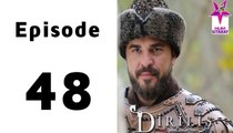 Dirilis Episode 48 Full on Hum Sitaray in High Quality