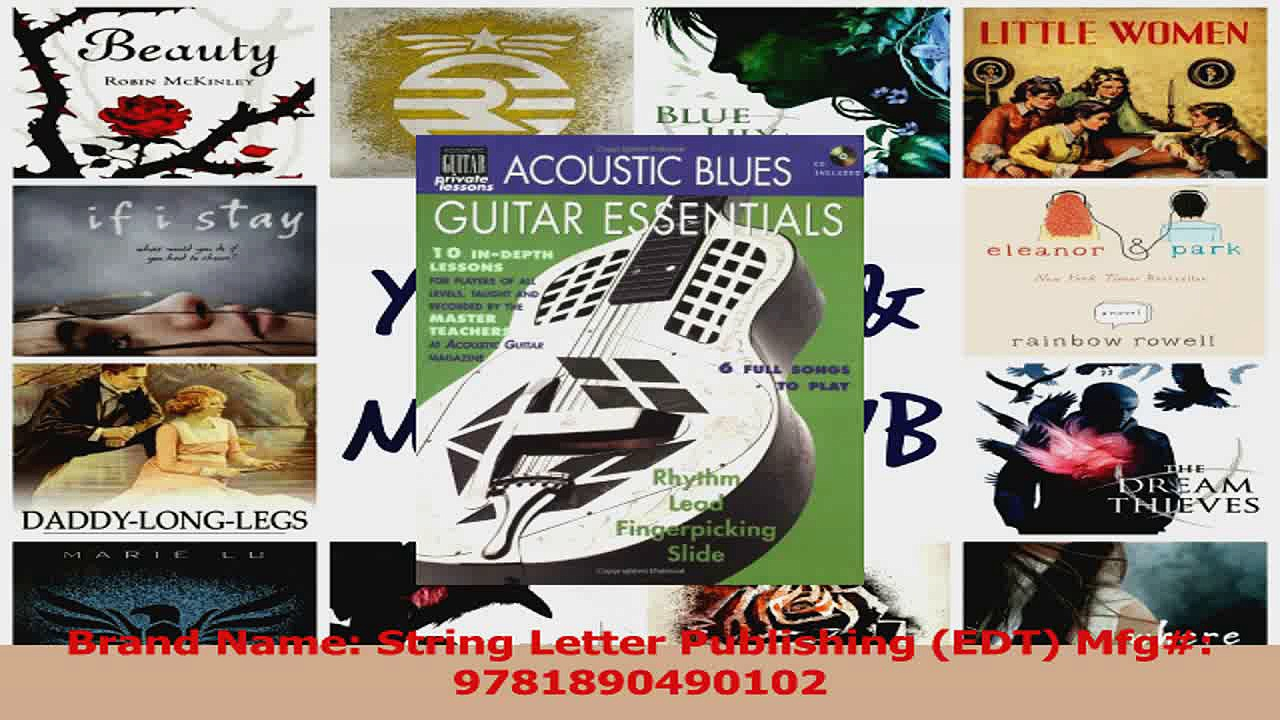 PDF Download  Acoustic Blues Guitar Essentials BookCD String Letter Publishing Acoustic Guitar Download Full Ebook