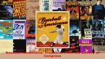 Read  Baseball Americana Treasures from the Library of Congress Ebook Free