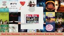 Red Sox Review 110 Years of Boston Red Sox Photos Read Online
