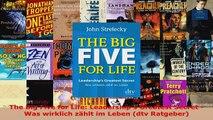Lesen  The Big Five for Life Leaderships Greatest Secret  Was wirklich zählt im Leben dtv PDF Frei