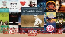 PDF Download  Ty Cobb Two BiographiesOur Ty Ty Cobbs Life Story 1924 and Which Was Greatest Ty Download Online