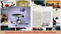 PDF Download  Decorative Arts 1930s  1940s A Source Book Download Full Ebook