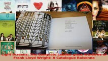 PDF Download  Light Screens The Complete Leadedglass Windows of Frank Lloyd Wright A Catalogue Download Full Ebook