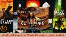 Download  Clockwork Lies Iron Wind Clockwork Heart Book 2 PDF Free