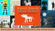 PDF Download  Knock Knock Moo Who and other silly animal jokes PDF Online