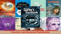 Read  The Gaffers Handbook Film Lighting Equipment Practice and Electrical Distribution Ebook Free
